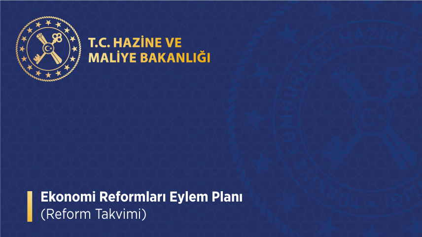 Ekonomi Reform Takvimi Açıklandı